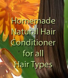 Homemade Natural Hair Conditioner for all Hair Types