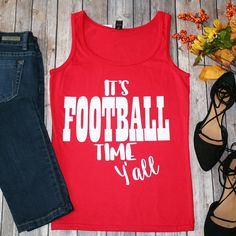 """""""It's Football Time Y'all"""" Red Tank Top 