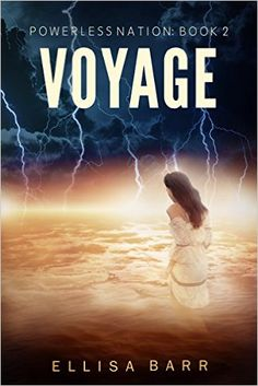 Amazon.com: Voyage (Powerless Nation Book 2) eBook: Ellisa Barr: Kindle Store