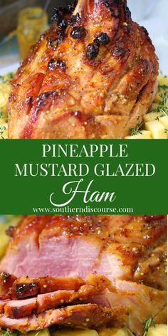 Pineapple Mustard Glazed Ham - a southern discourse - Recipes Leftover Ham Recipes, Easy Meat Recipes, Pork Recipes, Dinner Recipes, Easy Meals, Cooking Recipes, Cooking Ham, Amish Recipes, Dutch Recipes
