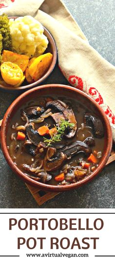 Rich and hearty Portobello Pot Roast with red wine, portobellos mushrooms, herbs & vegetables. They all combine to make a delicious vegan feast!