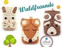 E-Book Smartphonetasche Waldfreunde, gehäkelt, Häkeltasche