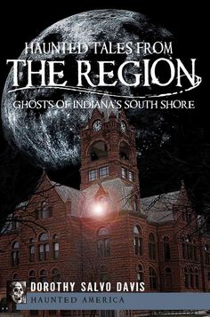 South Shore lights blaze through the night, warding off restless spirits that slink among shadows. Join paranormal researcher and author Dorothy Salvo Davis as she reveals the legends and ghouls that
