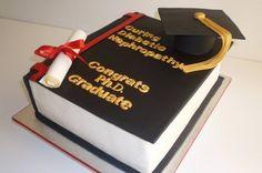 phd graduation cakes - Google Search
