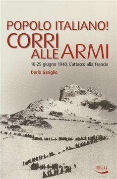 Prezzi e Sconti: #Popolo italiano! corri alle armi. 10-25  ad Euro 10.40 in #Blu edizioni #Media libri storia generale
