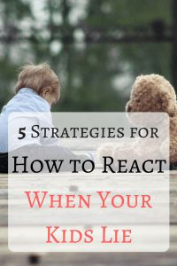 How to respond with positive parenting strategies when you catch your child in a lie.