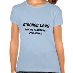 Strange laws t-shirt Weird Laws, Girls Shopping, T Shirt, Tops, Women, Style, Fashion, Supreme T Shirt, Swag