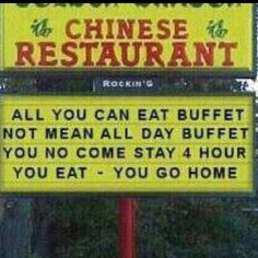 Hilarious Chinese buffet sign! favorite-places-spaces