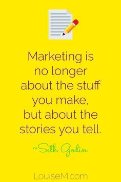 """Marketing is no longer about the stuff that you make, but about the stories you tell."" ~Seth Godin Click to blog to learn how to use social media marketing for business! #smmtips #marketingtips"