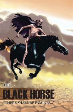 The Black Horse of Revelation 6 - Famine Revelation Prophecy, Revelation Bible Study, Beast Of Revelation, Revelations Explained, Horsemen Of The Apocalypse, Bible Illustrations, Jesus Is Coming, Bible Knowledge, Jesus Is Lord