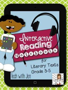 Interactive Reading Notebooks: 3-5 Literary Edition