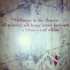 Winter quote :)