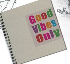 Personal Blanc Notebook Good Vibes Only Customized by LooveMyArt