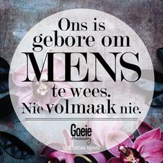 Good thought from Good Housekeeping. Cute Quotes, Great Quotes, Inspirational Quotes, Poetic Words, Soul Songs, Afrikaanse Quotes, Fancy Words, Good Housekeeping, Good Thoughts