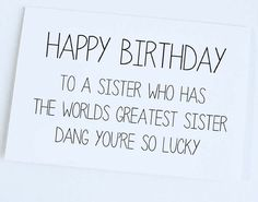 Brother sister birthday card being related to meus is really the sister birthday card sister to sister birthday funny card funny birthday card bookmarktalkfo Images
