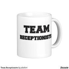 Team Receptionists Classic White Coffee Mug