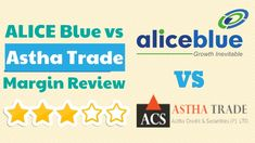 Side by Side Comparison of Alice Blue vs Astha Trading Margin 2020 Angel Broking, Side By Side Comparison, Alice Blue, Inevitable, Confused, Investing, Education, Videos, Teaching