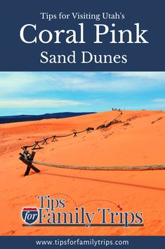 Coral Pink Sand Dunes State Park is a fun family destination near Zion National Park. Includes things to do, weather, amenities, what to pack and more. | tipsforfamilytrips.com #CoralPinkSandDunes #Utah