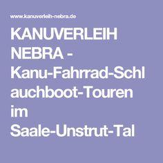 KANUVERLEIH NEBRA - Kanu-Fahrrad-Schlauchboot-Touren im Saale-Unstrut-Tal
