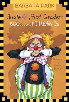 Junie B., First Grader: Boo...and I MEAN It! (Junie B. Jones Series #24)  byBarbara Park