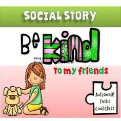 Being Kind to my friends - SOCIAL STORY for Kindergarten/Autistic students.A tried and tested strategy in behaviour…