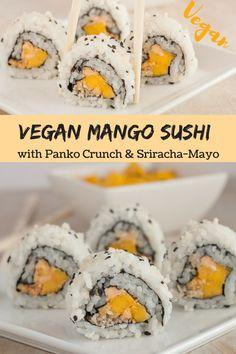 Vegan Inside-Out-Sushi with Mango, Panko and Sriracha Mayo | Healthy Vegan Sushi Recipes for making sushi at home #sushi #japanesefood #mango #panko #sesame #sriracha #veganrecipes #vegansushi #vegetarian #cinnamonandcoriander #fitfood #healthyrecipes