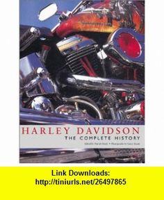 Harley Davidson The Complete History (9781856486569) Patrick Hook , ISBN-10: 1856486567  , ISBN-13: 978-1856486569 ,  , tutorials , pdf , ebook , torrent , downloads , rapidshare , filesonic , hotfile , megaupload , fileserve