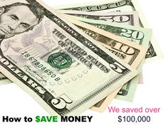 We saved 100,000 using these tips... it isn't what you save it is what you spend #savingstips