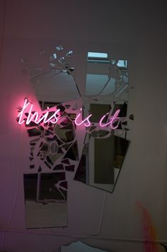 this is it #neon #light #quotes