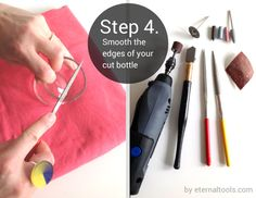 How to smooth the edges of your cut glass bottle by Eternal Tools
