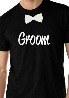 Perfect for bachelor partyGroom T-Shirt. Bridal Party T-Shirt. Tuxedo T-Shirt. Bachelor Party Shirts, Bachelor Party Favors, Bachelor Parties, Bachelorette Parties, Black Girl T Shirts, Tuxedo T Shirt, Tee Shirt, Bear Wedding, Wedding Bride