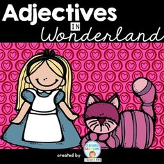 This Wonderland inspired packet will engage your students in the world of adjectives and show them just how easy and fun it is to add adjectives to their writing. Adjective Anchor Chart, English Adjectives, Sorting Games, Grammar Skills, Teaching Writing, Literacy Activities, Graphic Organizers, Anchor Charts, Phonics