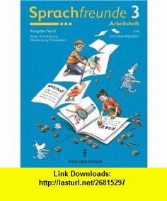 Sprachfreunde 3. Arbeitsheft. Neubearbeitung 2004. Berlin, Brandenburg, Mecklenburg-Vorpommern (9783061033217) Cecelia Ahern , ISBN-10: 3061033211  , ISBN-13: 978-3061033217 ,  , tutorials , pdf , ebook , torrent , downloads , rapidshare , filesonic , hotfile , megaupload , fileserve