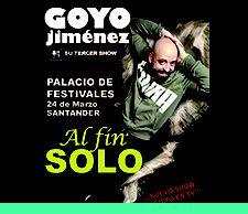 """Monólogos de humos con Goyo Jiménez """"Al fin solo..."""", el 24 de marzo  en el Palacio Festivales Cantabria, #Santander #Cantabria #Spain"""