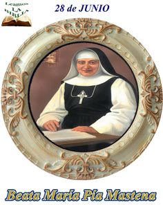 Leamos la BIBLIA: Beata María Pía Mastena
