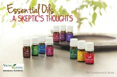 a skeptic's thoughts on essential oils from The Leatherneck Mom #oilyfamilies #youngliving