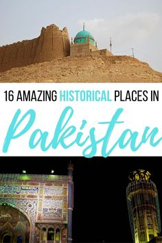 Here's a list of 16 seriously incredible historical places in Pakistan you HAVE to visit! Click through to learn a bit of history, see some photos, and check out a map of these ancient monuments in Pakistan! Travel Guides, Travel Tips, Travel Destinations, Travel Advice, Pakistan Travel, India Travel, Sufi Saints, Mongolia, World Heritage Sites