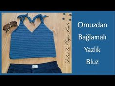 Tığ İşi Omuzdan Bağlamalı Yazlık Bluz / knit crochet blouse - YouTube Crochet Blouse, Knit Crochet, Make It Yourself, Knitting, Bikinis, Youtube, Women, Fashion, Beach Games