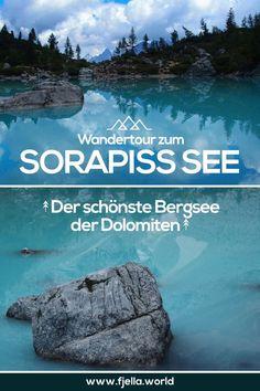 Entdeckt den schönste Bergsee der Dolomiten! Wandertour und alle Infos zum Sorapiss See auf unserem Blog. Dolomiten, Bergsee, Wanderung, Wandertour, Südtirol, Sorapiss See, Lago di Sorapiss, Türkis, See, Berge #dolomiten #südtirol #bergsee #wanderlust #wandern #wanderung #wandertour #sorapisssee #see #türkis