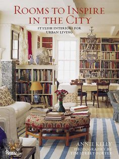 Rooms to Inspire in the City: Stylish Interiors for Urban Living: Annie Kelly, Tim Street-Porter City Living, Living Spaces, Living Rooms, Family Rooms, House Rooms, Living In North Carolina, Urban Decor, Little Paris, Curved Walls