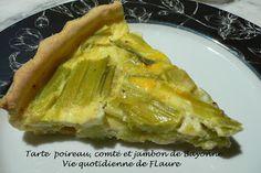 Tarte poireau, comte et jambon de Bayonne