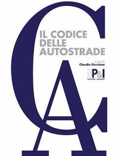 Prezzi e Sconti: Il #codice delle autostrade New  ad Euro 90.00 in #La fiaccola milano #Libri