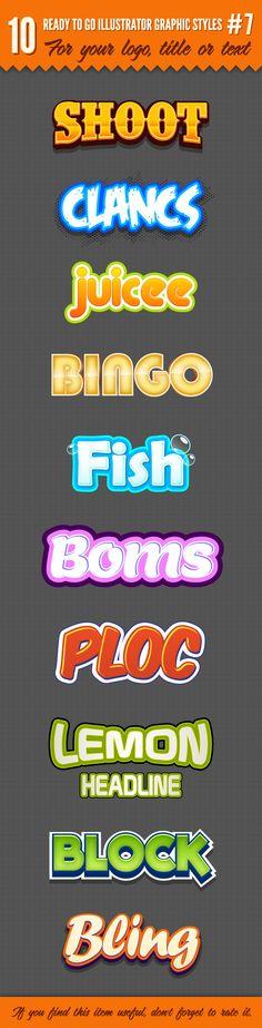 10 Logo Graphic Styles for Adobe Illustrator #design #ai Download: http://graphicriver.net/item/10-logo-graphic-styles-7/5221169?ref=ksioks