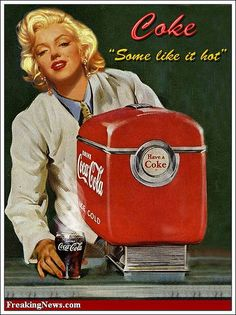 Marilyn Monroe Advertising Coca Cola (NO! its not Marilyn its her head on someone elses body.) - Coca Cola - Idea of Coca Cola Coca Cola Poster, Coca Cola Ad, Always Coca Cola, World Of Coca Cola, Coca Cola Vintage, Pub Vintage, Vintage Signs, Pin Up, Marilyn Monroe