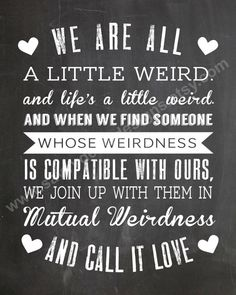 We Are All Weird Quote - Chalkboard Style Printable - Digital File - Wall Art