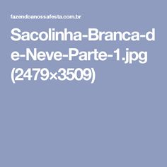 Sacolinha-Branca-de-Neve-Parte-1.jpg (2479×3509)