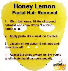Get rid of unwanted hair everywhere! (Would be interesting to see if this little trick works. Lol, would be nice!)Hair removal: Get rid of unwanted hair anywhere! (Would be interesting to see if this little Natural Facial Hair Removal, Natural Skin Care, Natural Beauty, Beauty Care, Beauty Skin, Lemon Facial, Unwanted Hair, Unwanted Facial, Facial Care