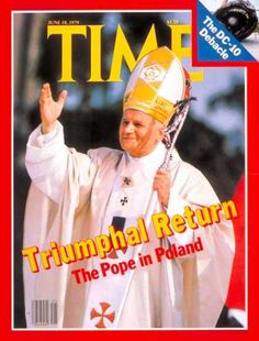 Time - The Pope in Poland - June 18, 1979 - Pope John Paul II - Religion - Christianity