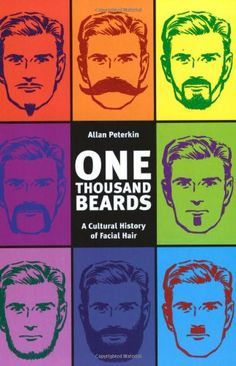 One Thousand Beards: A Cultural History of Facial Hair Review