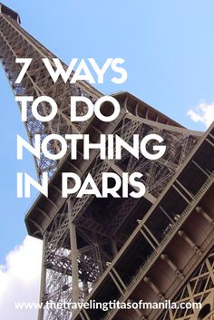 What? Go to Paris, o
